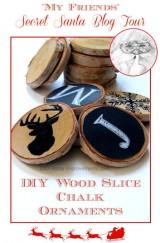 2014 Secret Sant Blog Tour - DIY Wood Slice Chalk Ornaments